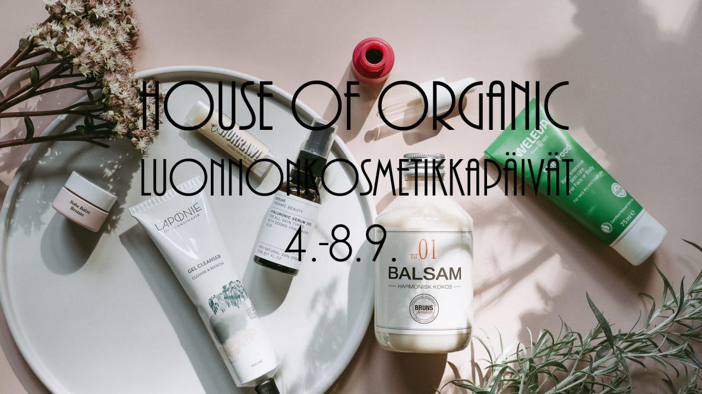 House of Organic Luonnonkosmetiikkapäivät